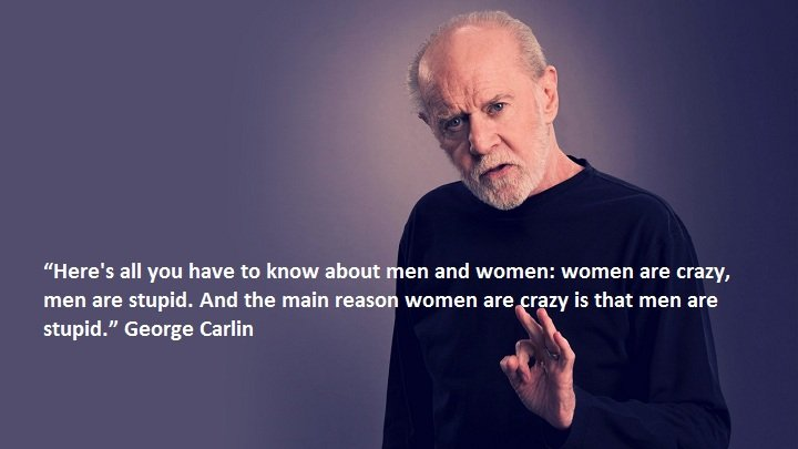 "George-Carlin George Carlin on ""Men and Women"""