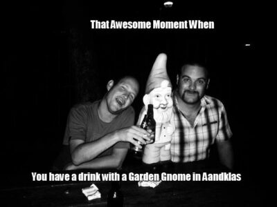 An Awesome Moment With A Garden Gnome in Aandklas Hatfield 1