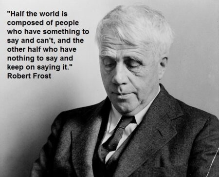 """My Rant About """"Bullshit"""" and a reminder from Robert Frost 2"""