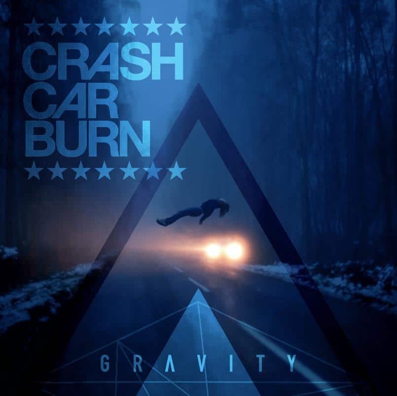 Crash Car Burn Gravity