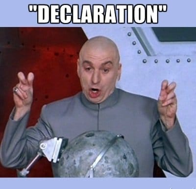 Declaration Declarations are never easy