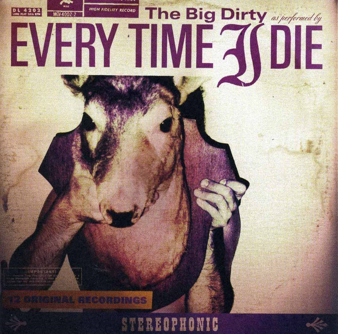 Every Time I Die - The Big Dirty