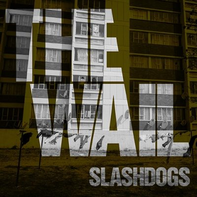 "Slashdogs-The-Wail Slashdogs release ""The Wail"" EP"