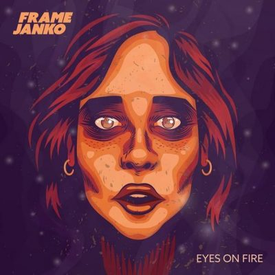 Frame-Janko-Eyes-on-Fire Frame Janko to release debut album soon