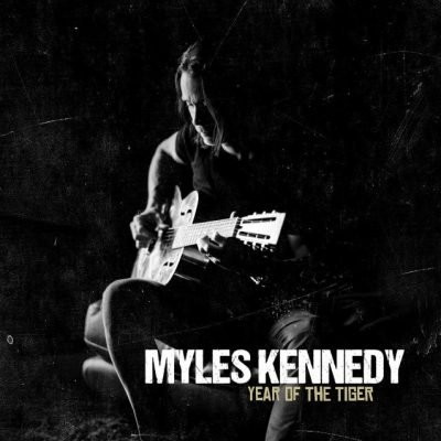 Myles-Kennedy-Year-Of-The-Tiger Album Review: Myles Kennedy - Year Of The Tiger