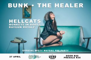 Bunk: The Healer – A Misty Waters Pre Party Featuring Hellcats and others