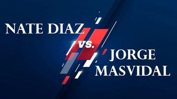 Nate Diaz vs Jorge Masvidal