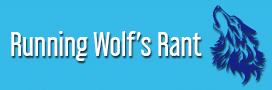 Running Wolf's Rant
