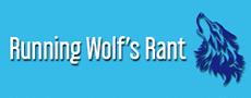 Running Wolf\'s Rant