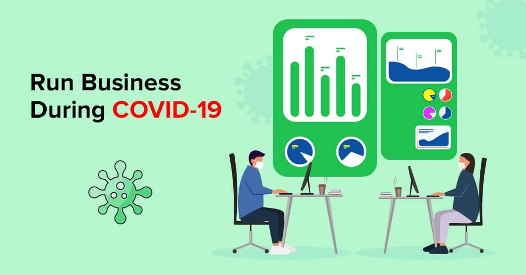 Run Business During COVID-19