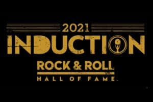 Rock and Roll Hall of Fame 2021 Inductees Announced